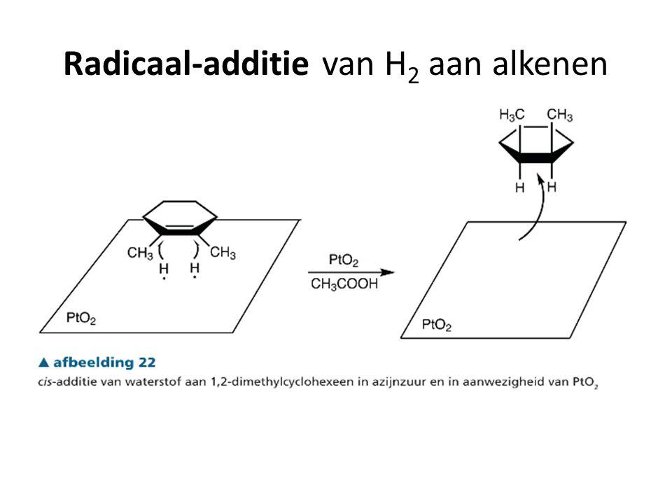 Radicaal-additie van H 2 aan alkenen