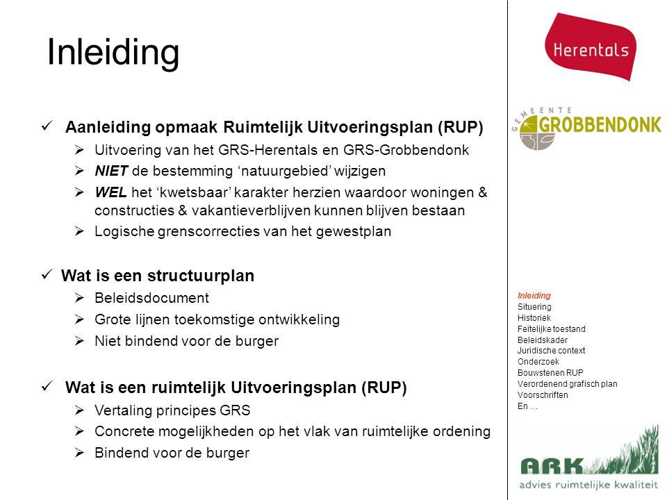 Aanleiding opmaak Ruimtelijk Uitvoeringsplan (RUP)  Uitvoering van het GRS-Herentals en GRS-Grobbendonk  NIET de bestemming 'natuurgebied' wijzigen