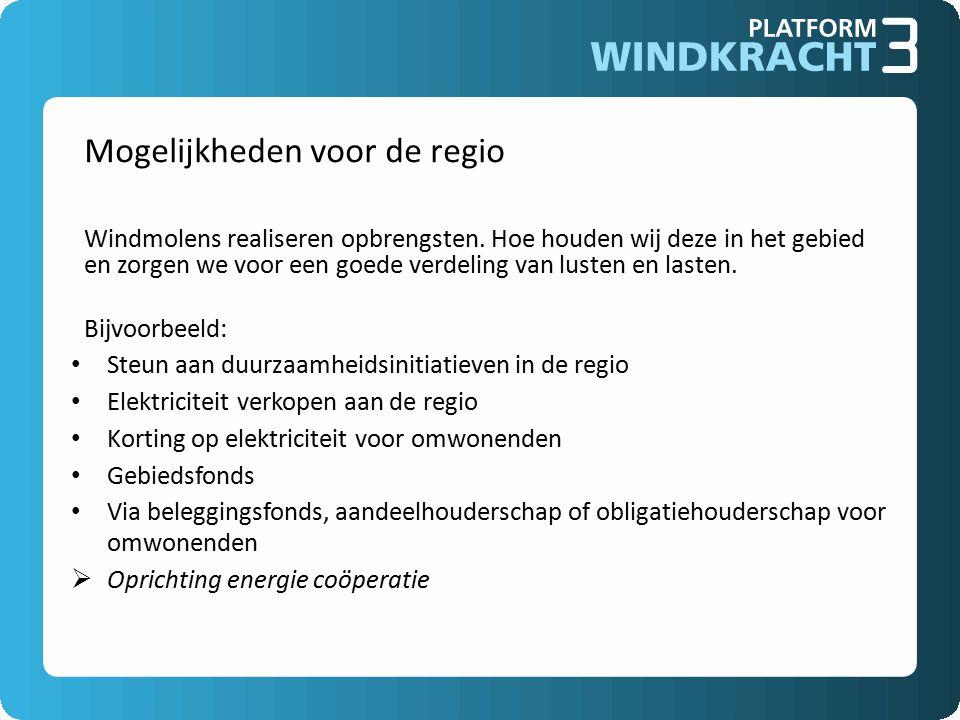 Mogelijkheden voor de regio Windmolens realiseren opbrengsten.