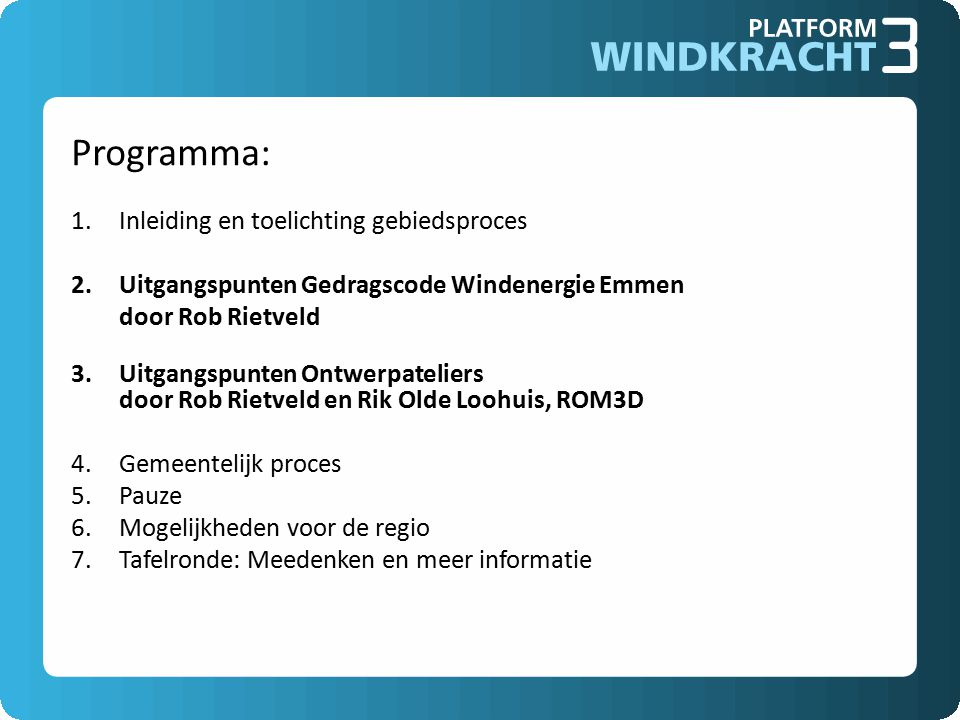 Gedragscode Doel gedragscode: Vastleggen van afspraken met ontwikkelaars voor windparken in de gemeente Emmen ten aanzien van: 1.Minimalisering overlast 2.Compensatie schade 3.Omgangsafspraken ontwikkelaar en omwonenden 4. Mee-profiteren
