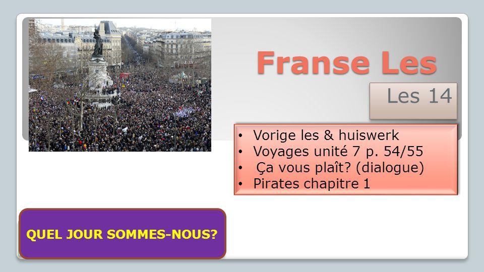 Franse Les Les 14 Vorige les & huiswerk Voyages unité 7 p.