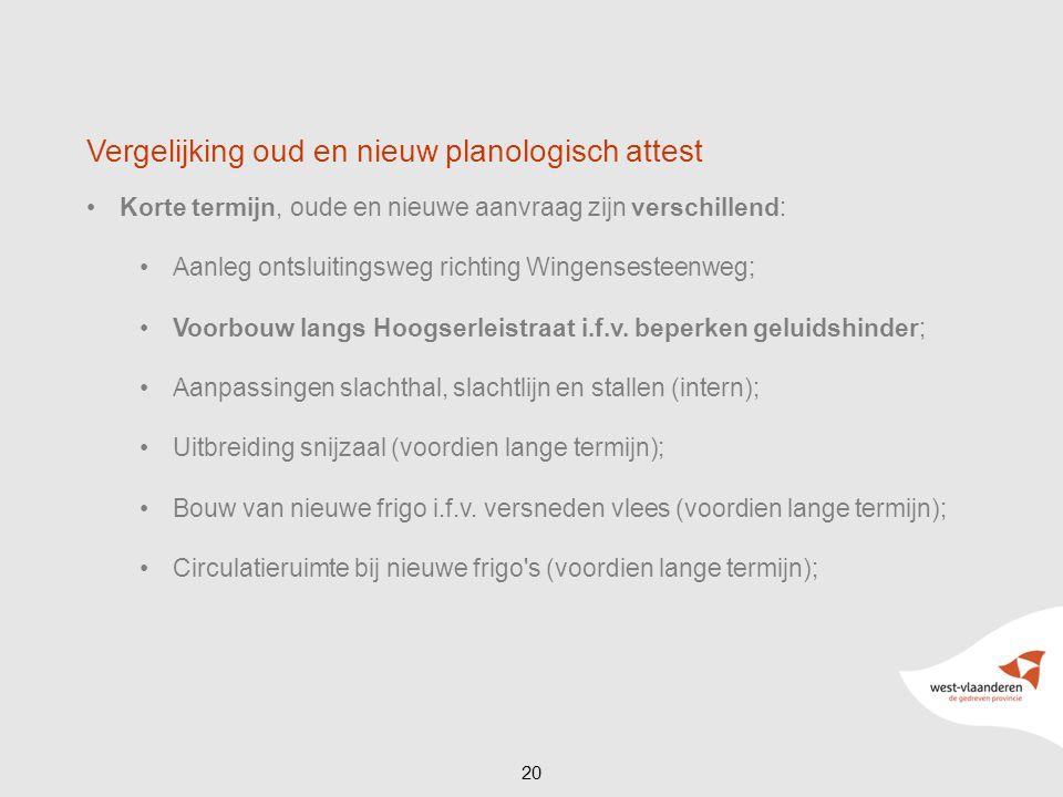 Korte termijn, oude en nieuwe aanvraag zijn verschillend: Aanleg ontsluitingsweg richting Wingensesteenweg; Voorbouw langs Hoogserleistraat i.f.v. bep