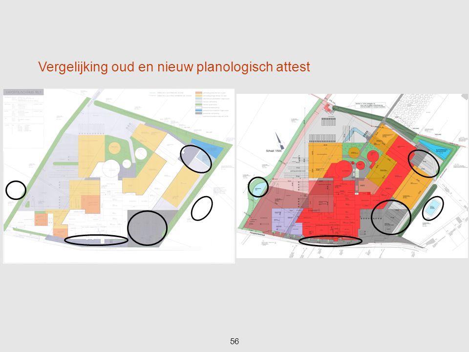 56 Vergelijking oud en nieuw planologisch attest