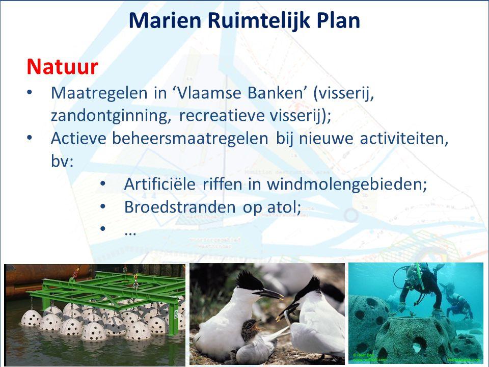 Marien Ruimtelijk Plan Natuur Maatregelen in 'Vlaamse Banken' (visserij, zandontginning, recreatieve visserij); Actieve beheersmaatregelen bij nieuwe