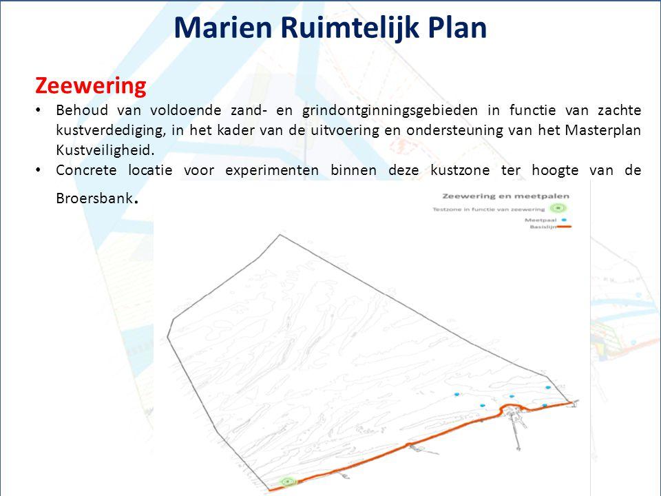 Marien Ruimtelijk Plan Zeewering Behoud van voldoende zand- en grindontginningsgebieden in functie van zachte kustverdediging, in het kader van de uit