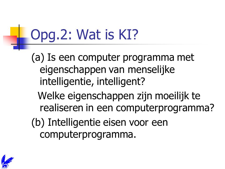 Opg.2: Wat is KI.