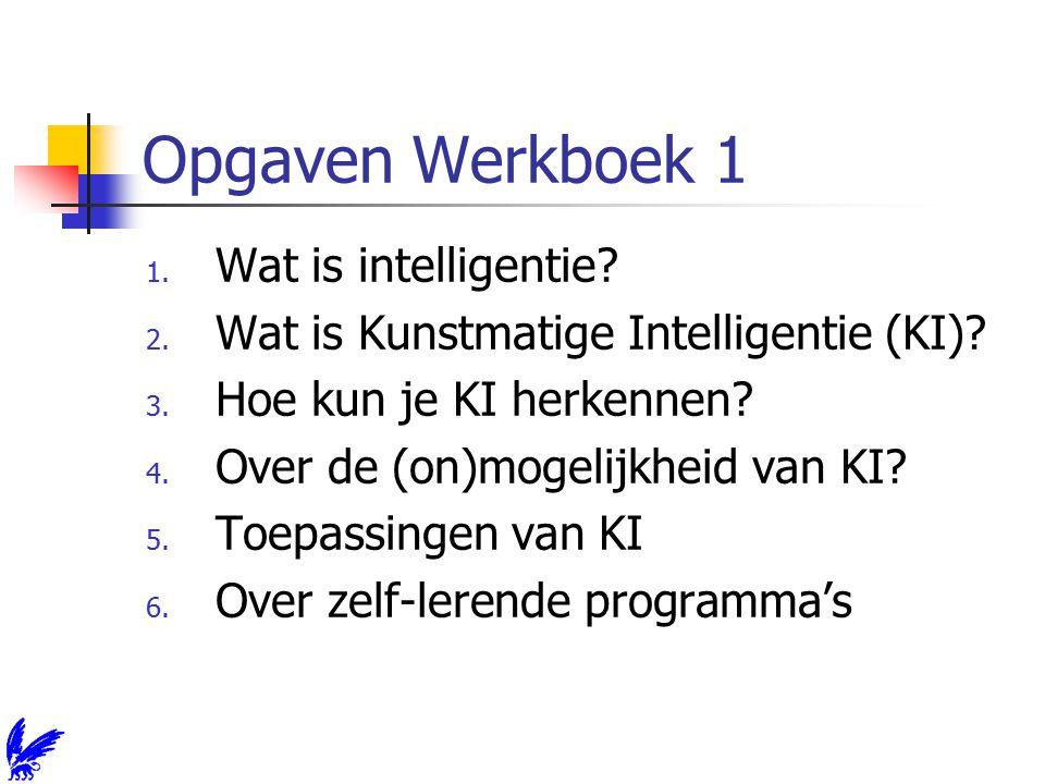 Opg.1: Wat is intelligentie.