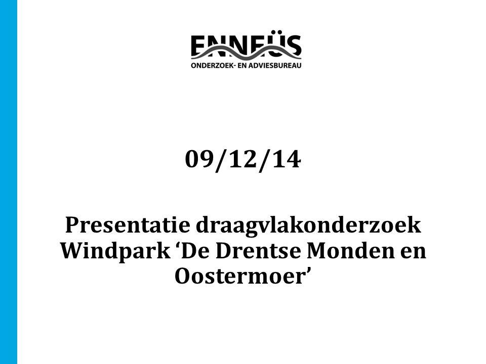 09/12/14 Presentatie draagvlakonderzoek Windpark 'De Drentse Monden en Oostermoer'