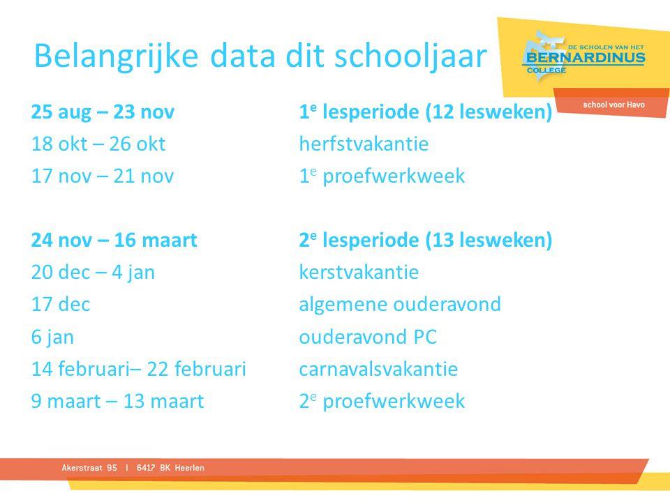 Onderwerpen 6.Faciliteiten binnen de school 7. Inlevertijden (deadline) 8.