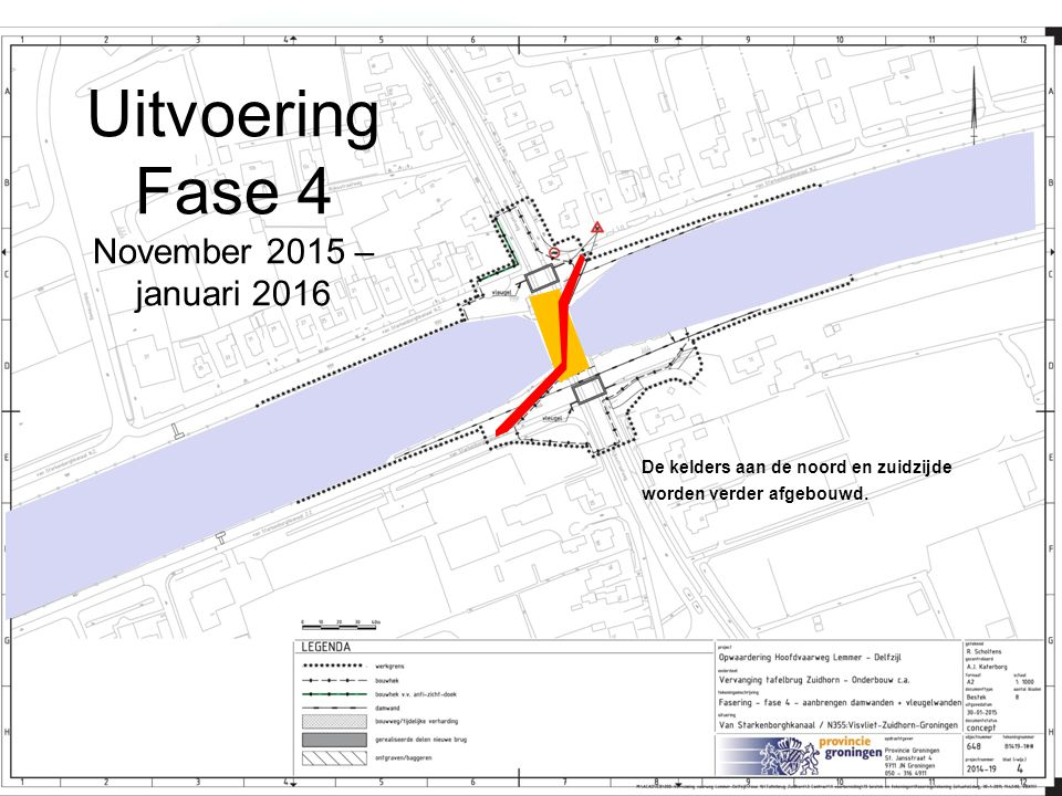 Uitvoering Fase 4 November 2015 – januari 2016 De kelders aan de noord en zuidzijde worden verder afgebouwd.