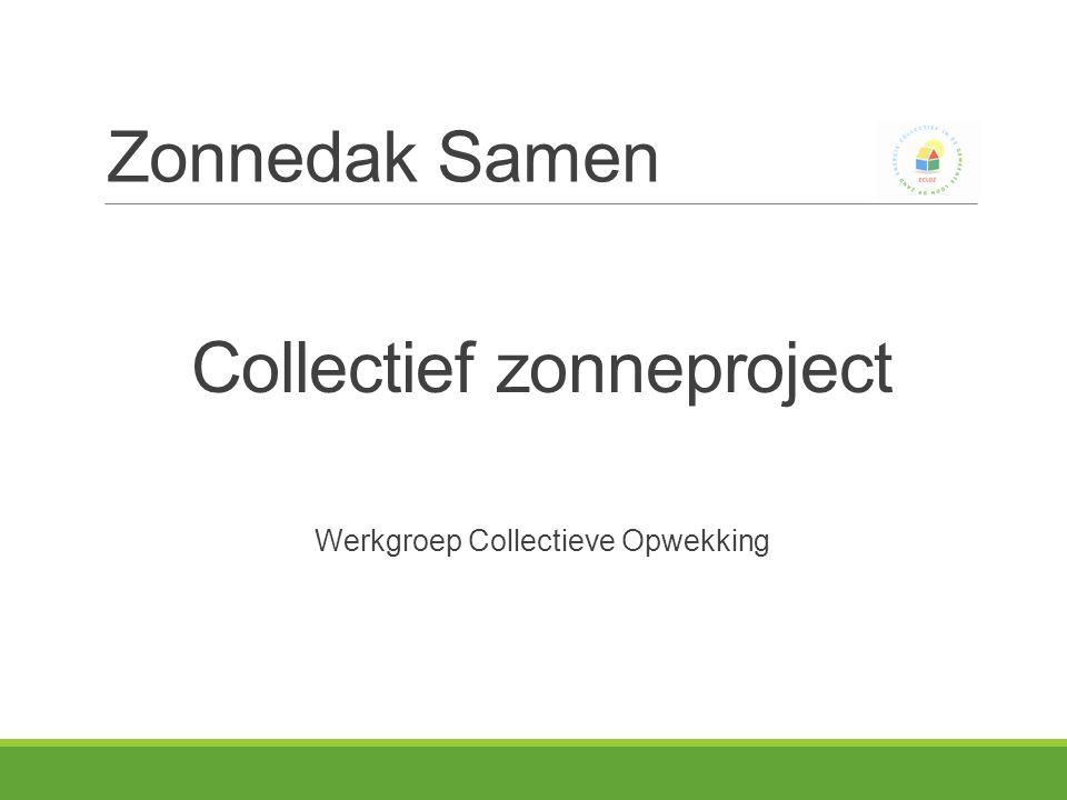 Zonnedak Samen Collectief zonneproject Werkgroep Collectieve Opwekking
