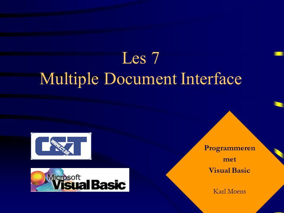Programmeren met Visula Basic – Les 7 Kind-formulier Tenslotte wordt de Form_Unload procedure uitgevoerd: Private Sub Form_Unload(Cancel As Integer) KindStatus(Me.Tag) = False End Sub Dit is het indexnummer van het formulier in de array.
