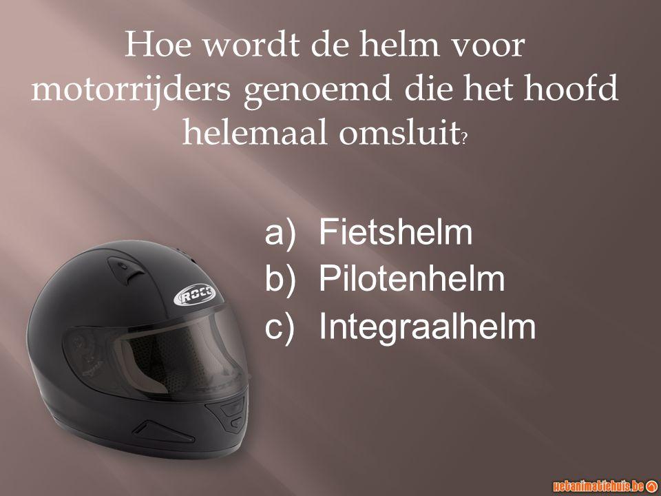 Hoe wordt de helm voor motorrijders genoemd die het hoofd helemaal omsluit .