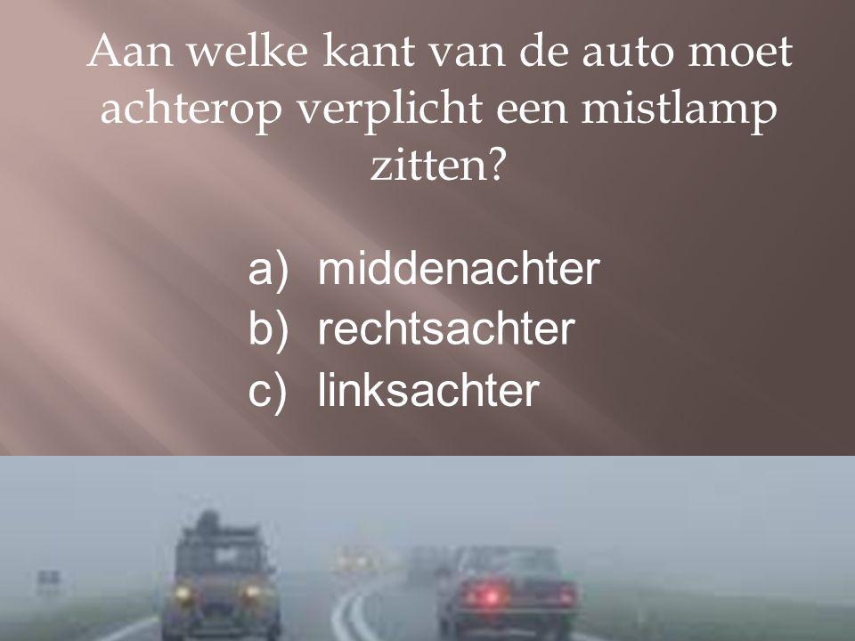 Aan welke kant van de auto moet achterop verplicht een mistlamp zitten.