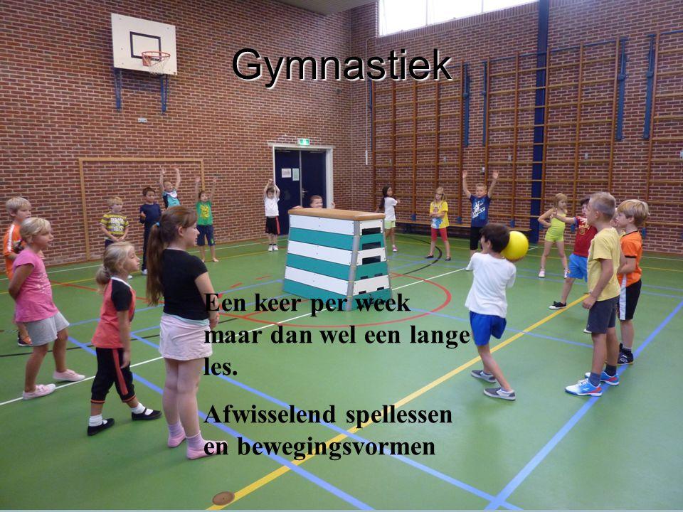 Gymnastiek Een keer per week maar dan wel een lange les. Afwisselend spellessen en bewegingsvormen
