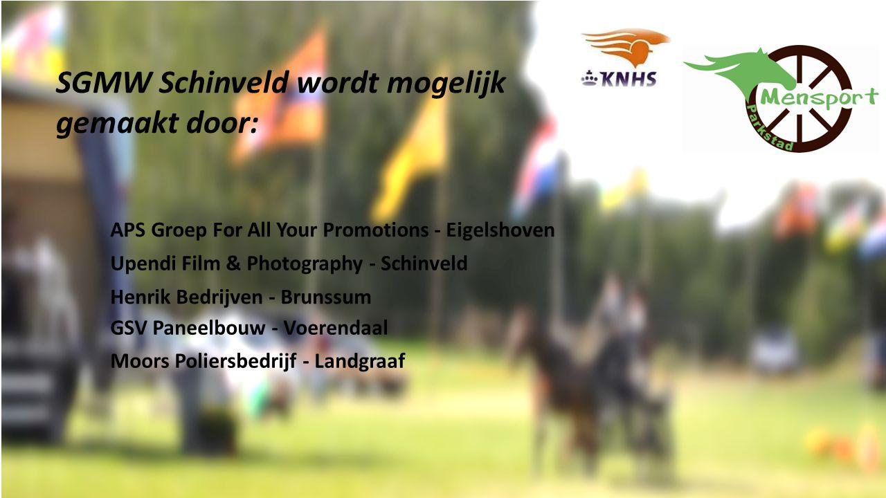 APS Groep For All Your Promotions - Eigelshoven Upendi Film & Photography - Schinveld Henrik Bedrijven - Brunssum GSV Paneelbouw - Voerendaal Moors Poliersbedrijf - Landgraaf