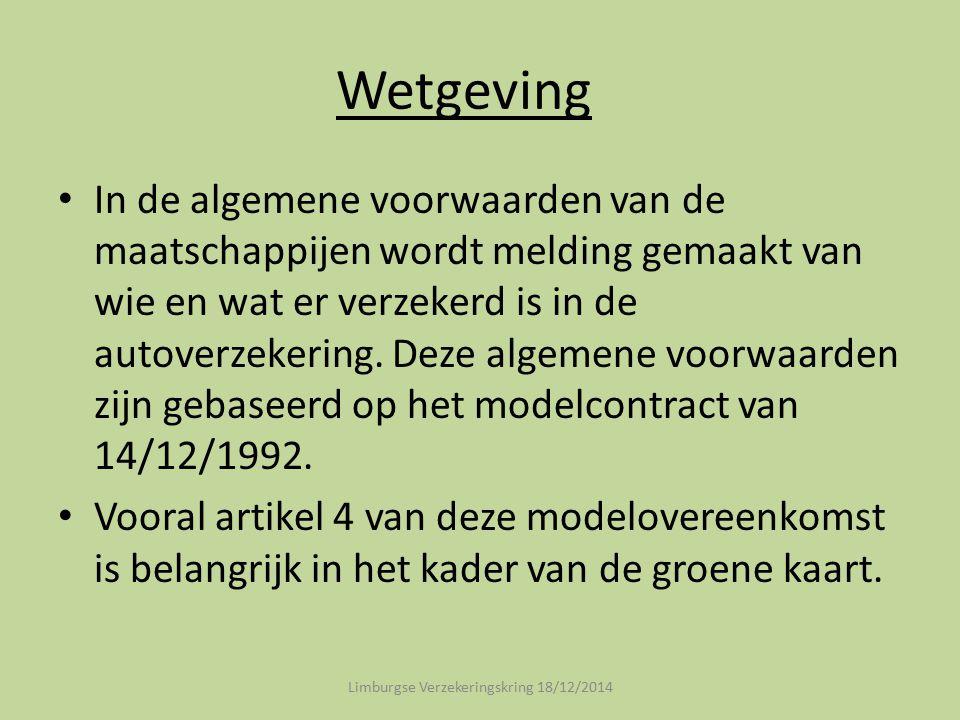 Wetgeving De dekking van deze overeenkomst strekt zich uit, zonder dat hiervoor een mededeling vereist is, tot de burgerrechtelijke aansprakelijkheid van de verzekeringnemer alsmede van diens echtgenoot en kinderen, indien deze bij hem inwonen en de wettelijke leeftijd om een motorrijtuig te besturen bereikt hebben, in hun hoedanigheid van bestuurder of van burgerrechtelijk aansprakelijke voor de bestuurder : Limburgse Verzekeringskring 18/12/2014