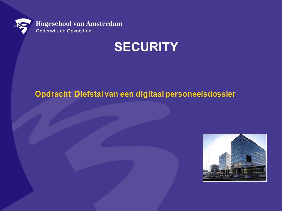 SECURITY Opdracht Diefstal van een digitaal personeelsdossier