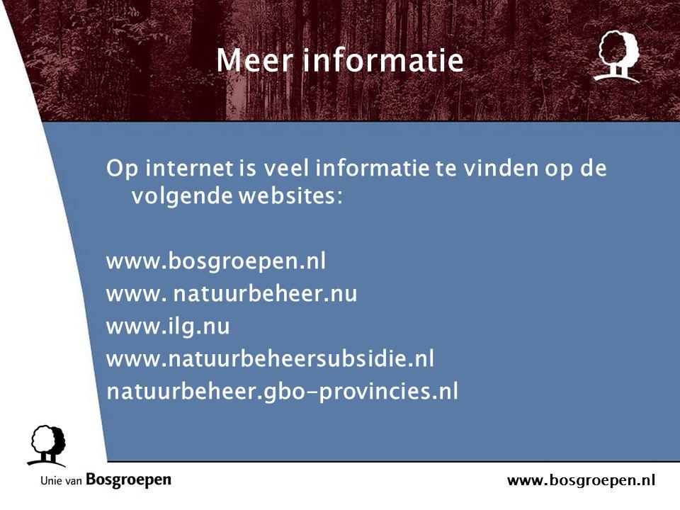 www.bosgroepen.nl Meer informatie Op internet is veel informatie te vinden op de volgende websites: www.bosgroepen.nl www. natuurbeheer.nu www.ilg.nu