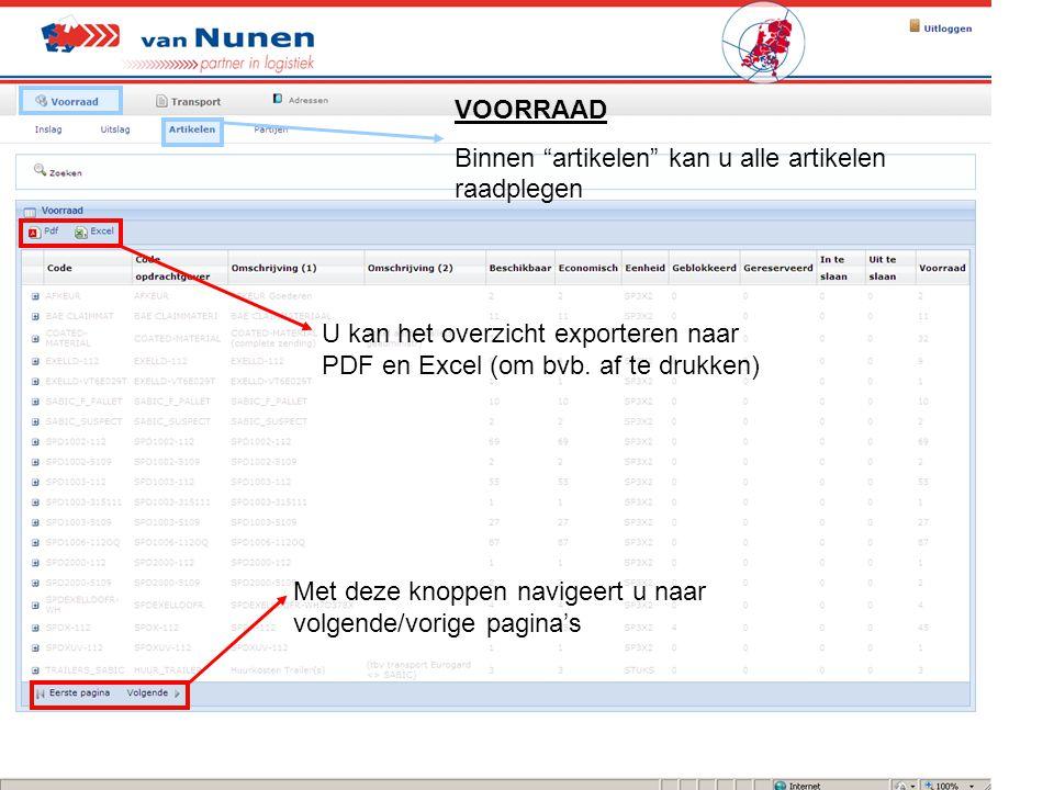"""VOORRAAD Binnen """"artikelen"""" kan u alle artikelen raadplegen U kan het overzicht exporteren naar PDF en Excel (om bvb. af te drukken) Met deze knoppen"""