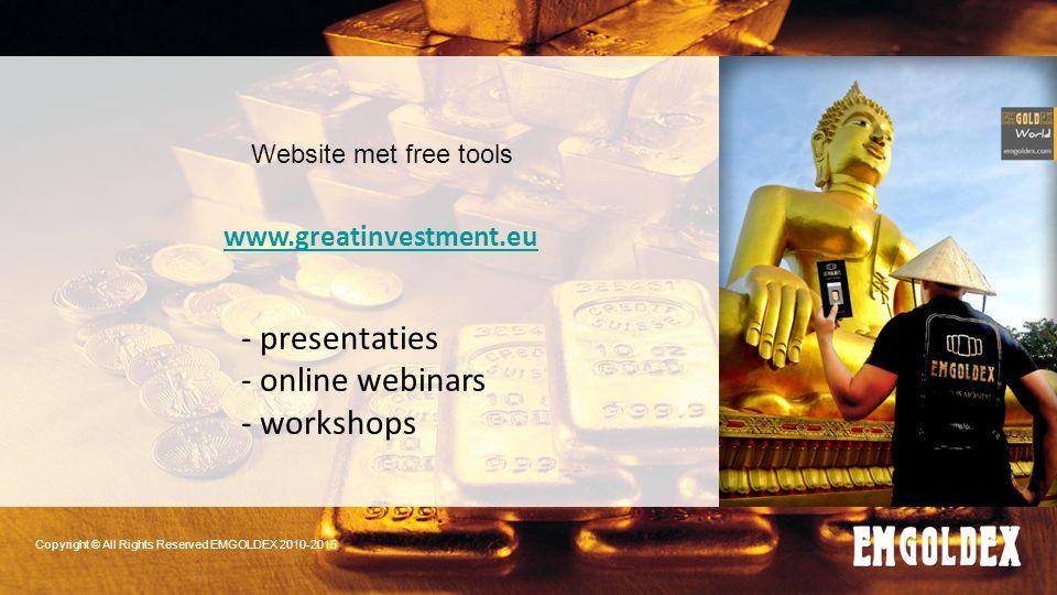 Website met free tools www.greatinvestment.eu - presentaties - online webinars - workshops