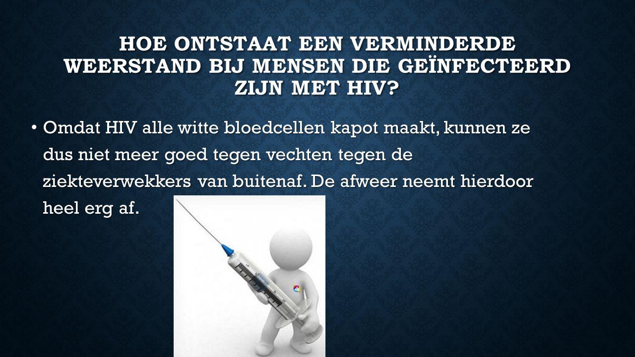 HOE WORDT HET AANTAL MHC-1 MOLECULEN GEREDUCEERD BIJ EEN PERSOON DIE BESMET IS MET HIV.
