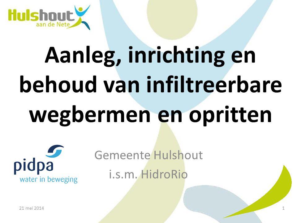 Aanleg, inrichting en behoud van infiltreerbare wegbermen en opritten Gemeente Hulshout i.s.m. HidroRio 121 mei 2014