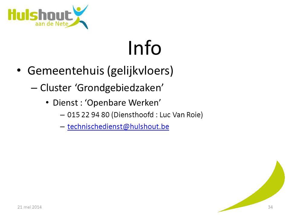 Info Gemeentehuis (gelijkvloers) – Cluster 'Grondgebiedzaken' Dienst : 'Openbare Werken' – 015 22 94 80 (Diensthoofd : Luc Van Roie) – technischediens