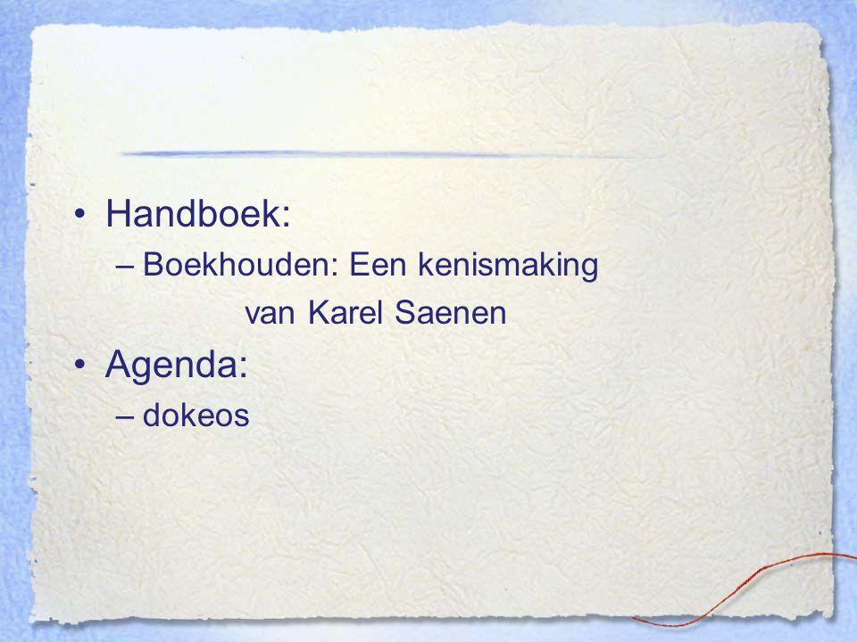 Handboek: –Boekhouden: Een kenismaking van Karel Saenen Agenda: –dokeos