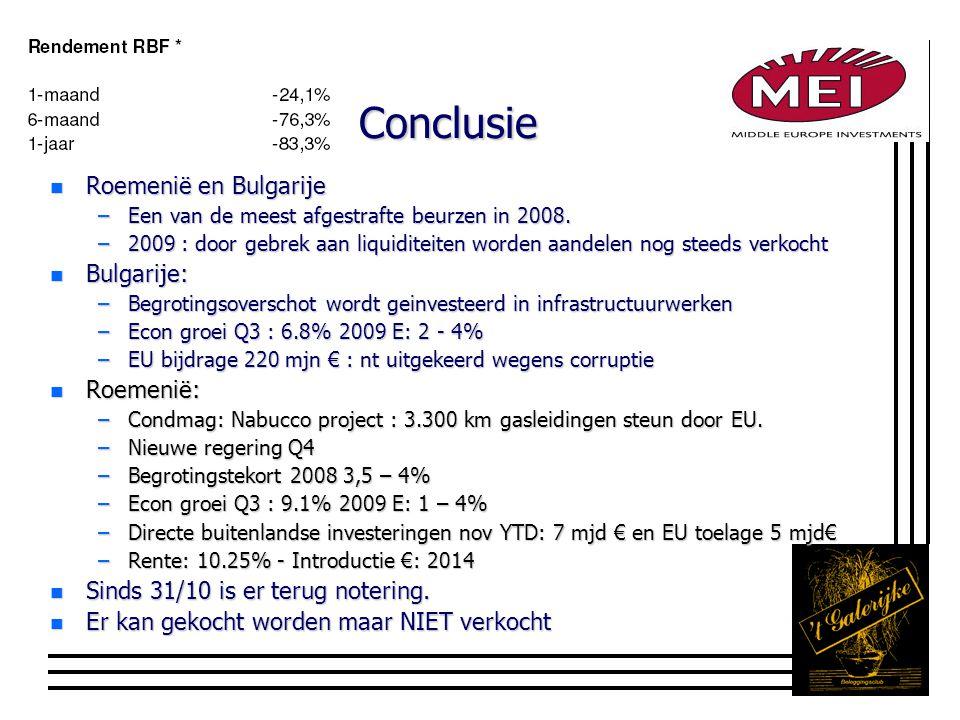 Conclusie n Roemenië en Bulgarije –Een van de meest afgestrafte beurzen in 2008.
