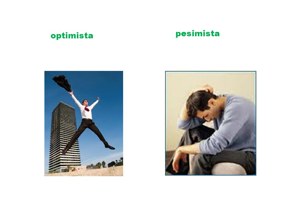 optimista pesimista