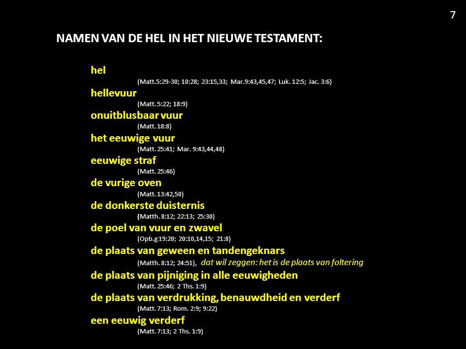 hel (Matt.5:29-30; 10:28; 23:15,33; Mar.9:43,45,47; Luk.
