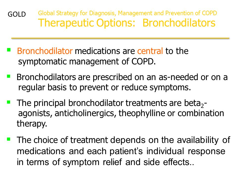  Bronchodilator medications are central to the symptomatic management of COPD.