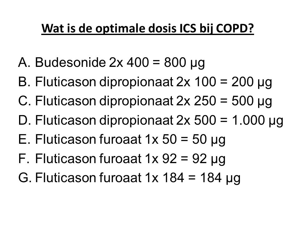 Wat is de optimale dosis ICS bij COPD.