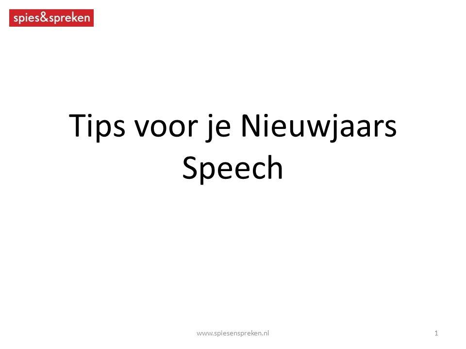 Tips voor je Nieuwjaars Speech 1www.spiesenspreken.nl