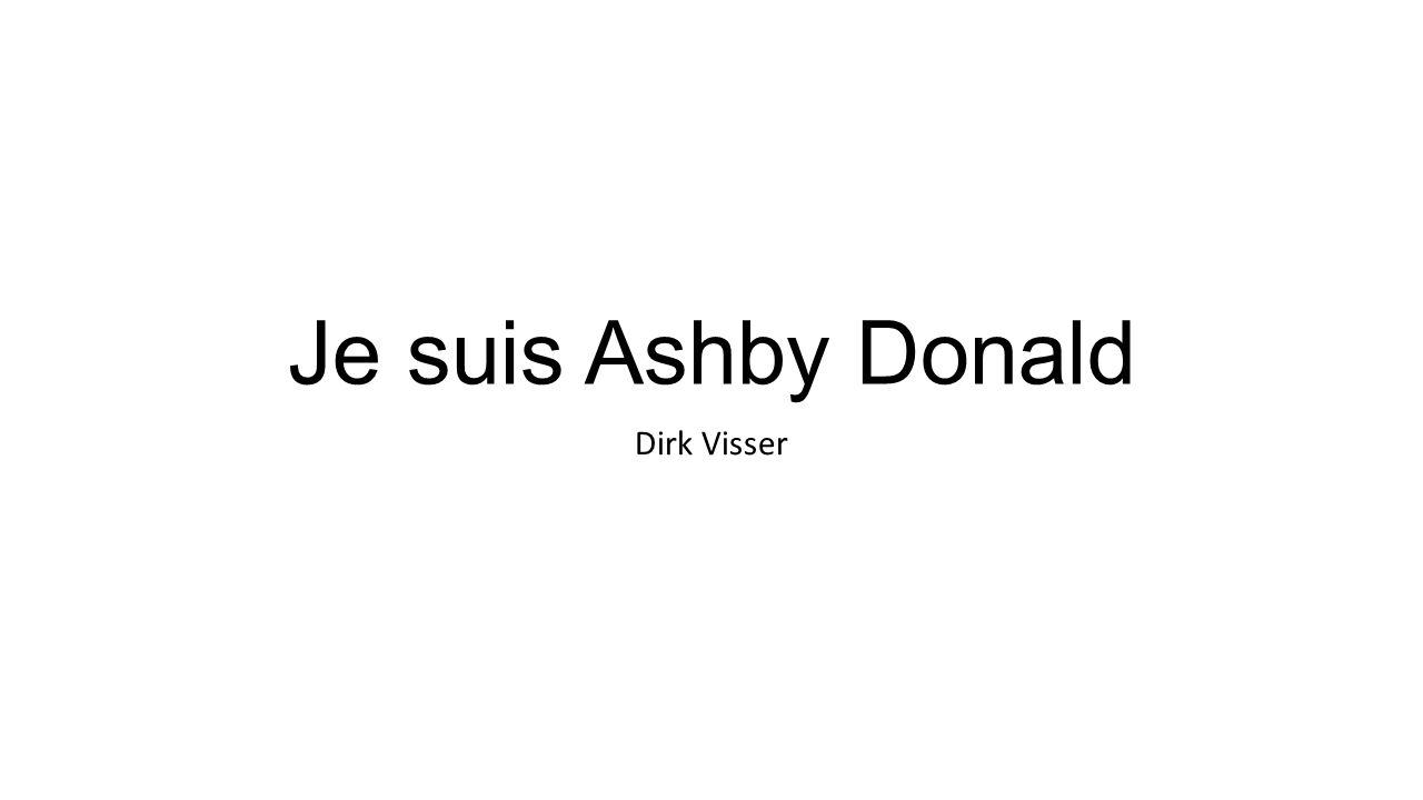 Je suis Ashby Donald Dirk Visser
