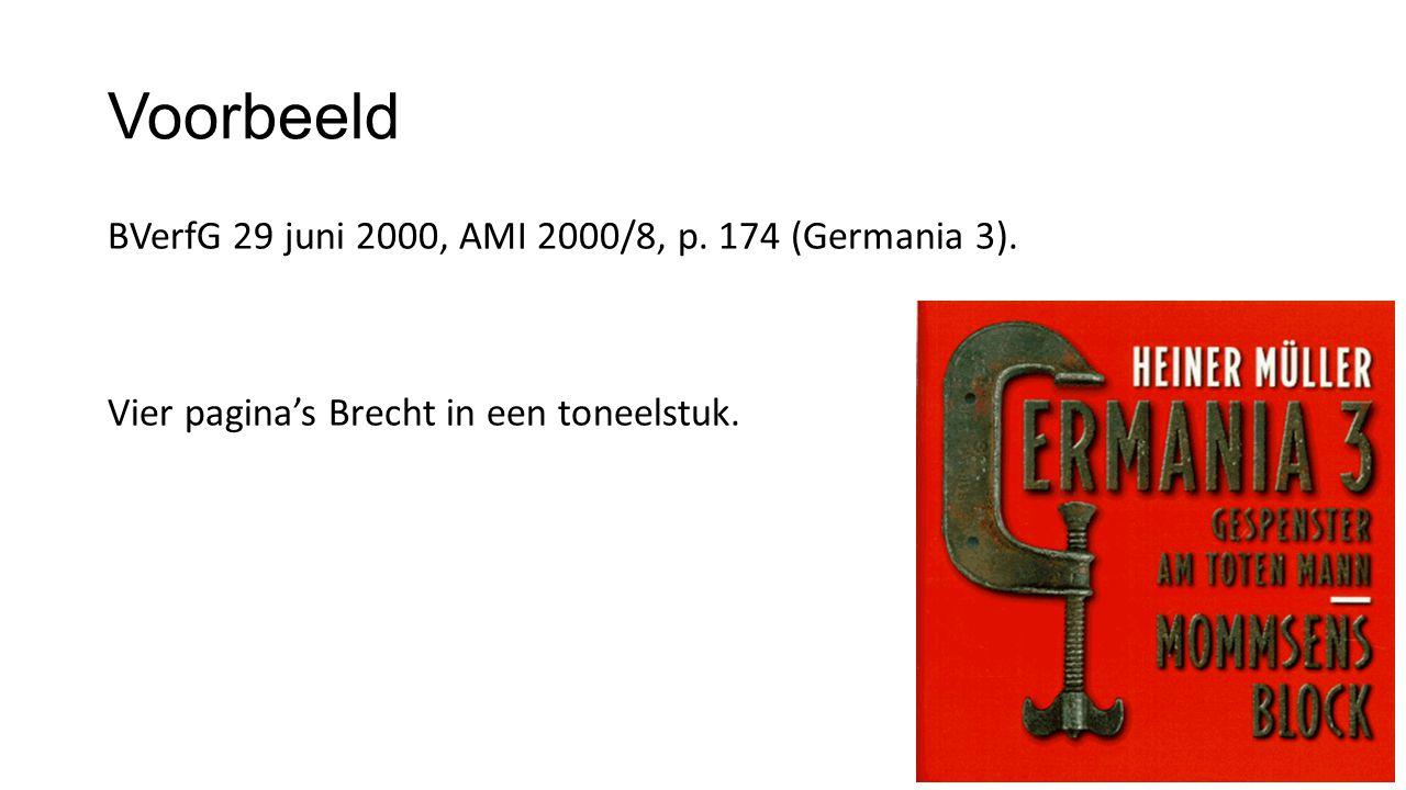 Voorbeeld BVerfG 29 juni 2000, AMI 2000/8, p. 174 (Germania 3). Vier pagina's Brecht in een toneelstuk.