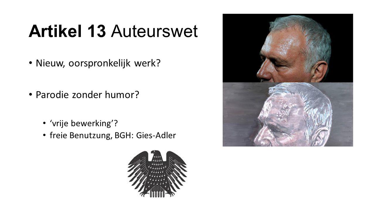 Artikel 13 Auteurswet Nieuw, oorspronkelijk werk? Parodie zonder humor? 'vrije bewerking'? freie Benutzung, BGH: Gies-Adler