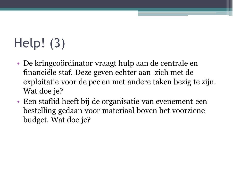 Help.(3) De kringcoördinator vraagt hulp aan de centrale en financiële staf.