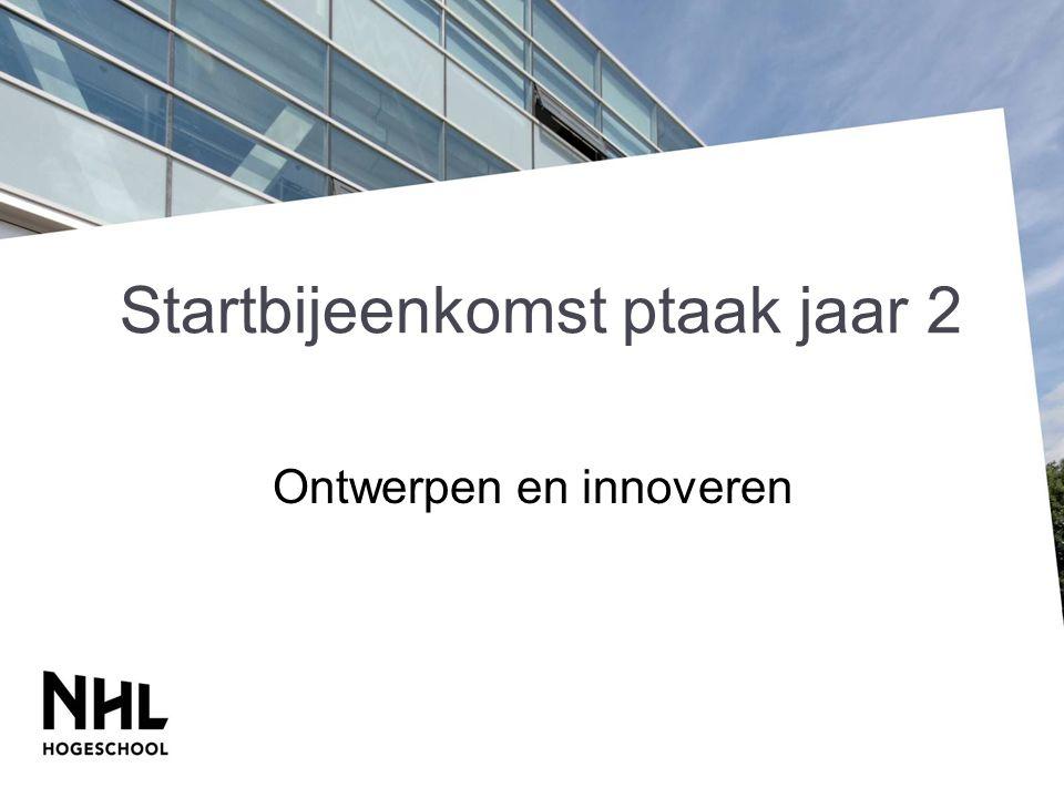 Startbijeenkomst ptaak jaar 2 Ontwerpen en innoveren