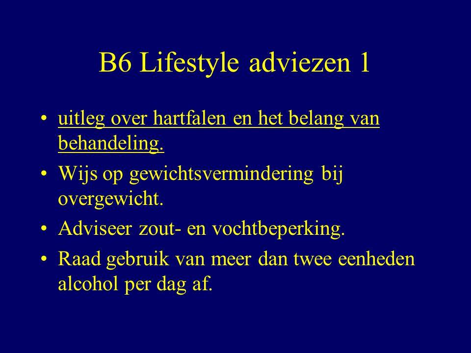 B6 Lifestyle adviezen 1 uitleg over hartfalen en het belang van behandeling.