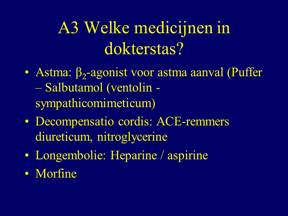 A3 Welke medicijnen in dokterstas.