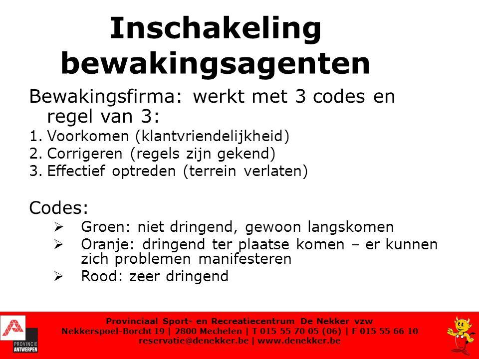 Provinciaal Sport- en Recreatiecentrum De Nekker vzw Nekkerspoel-Borcht 19   2800 Mechelen   T 015 55 70 05 (06)   F 015 55 66 10 reservatie@denekker.be   www.denekker.be