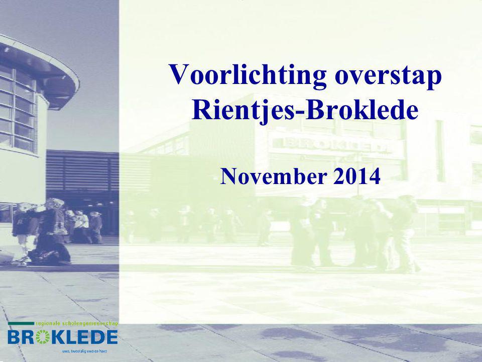 Voorlichting overstap Rientjes-Broklede November 2014