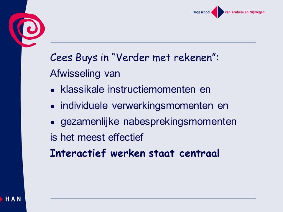 """Cees Buys in """"Verder met rekenen"""": Afwisseling van klassikale instructiemomenten en individuele verwerkingsmomenten en gezamenlijke nabesprekingsmomen"""