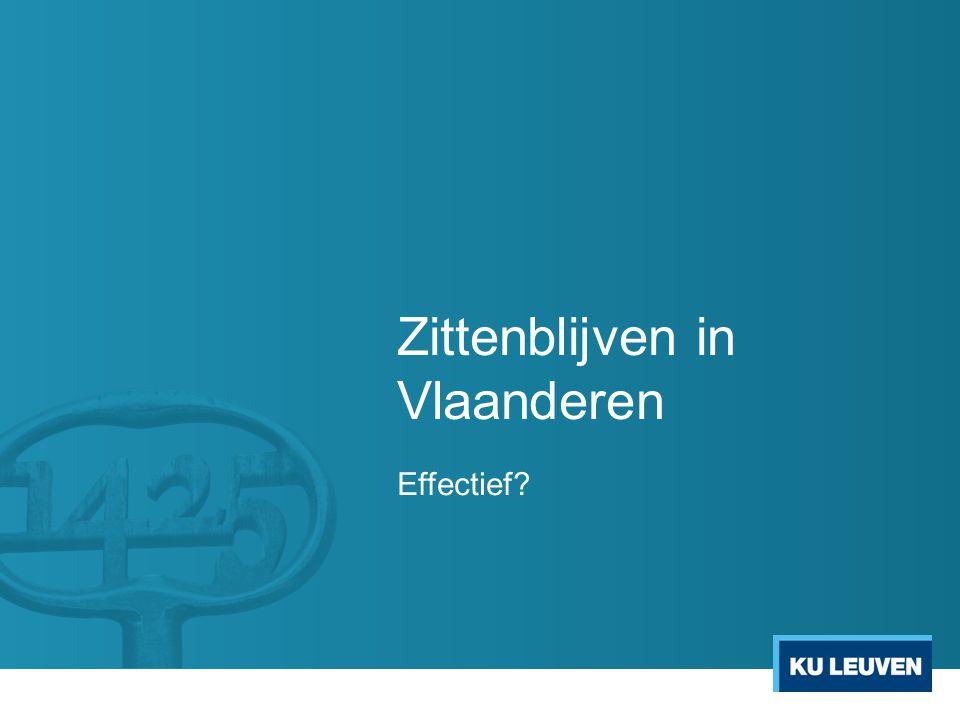Zittenblijven in Vlaanderen Effectief?