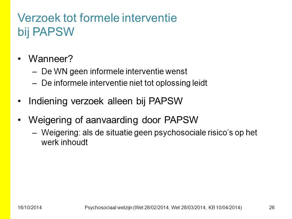 Verzoek tot formele interventie bij PAPSW Wanneer.