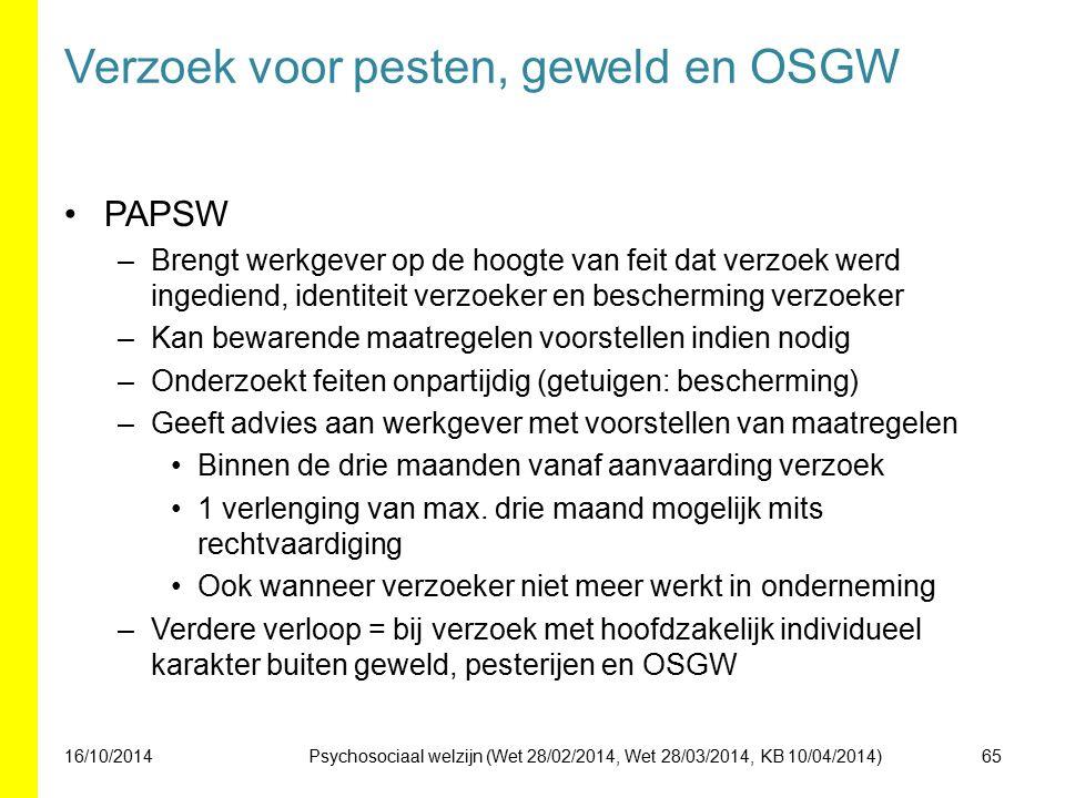 Verzoek voor pesten, geweld en OSGW PAPSW –Brengt werkgever op de hoogte van feit dat verzoek werd ingediend, identiteit verzoeker en bescherming verz