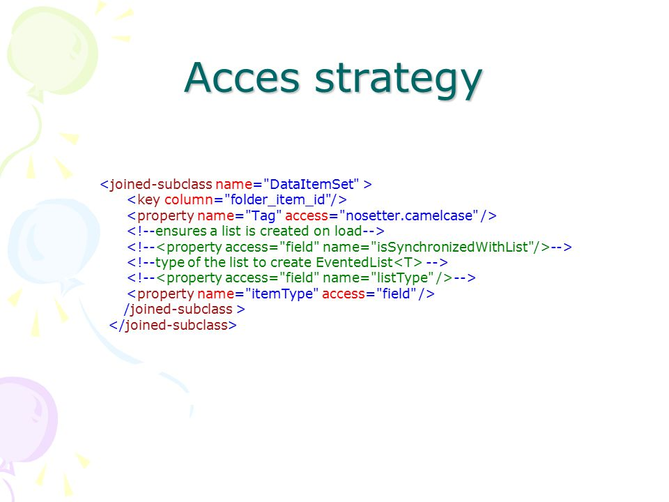 Acces strategy --> /joined-subclass >
