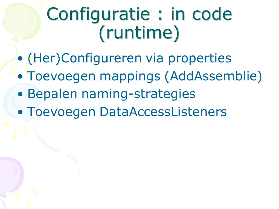 NHibernate entititeiten Configuration Mappings Connection String Settings SessionFactory OpenSession Session Load() Save() Transactions